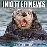 In Otter News 2021 Wall Calendar