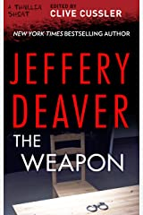 The Weapon (Thriller 2: Stories You Just Can't Put Down) Kindle Edition