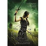 The Kiss of Deception: The Remnant Chronicles, Book One: 1