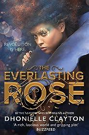 The Everlasting Rose (Belles 2)