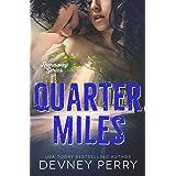 Quarter Miles (Runaway Book 3)