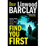 Find You First: From the international bestselling author of books like Elevator Pitch comes the most gripping crime thriller