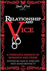 Relationship Add Vice: A Thrilling Mashup of Romance and Crime (English Edition) Kindle版