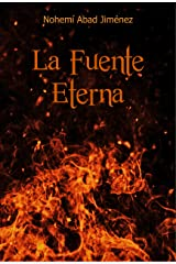 La Fuente Eterna (Spanish Edition) Kindle Edition