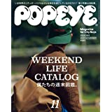 POPEYE(ポパイ) 2020年 11月号 [WEEKEND LIFE CATALOG 僕たちの週末図鑑。]