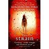The Strain: A gripping suspense thriller that will keep you hooked from the first page to the last! (The Strain Trilogy Book