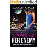 Working With Her Enemy: An Enemies to Lovers Romance (West End's Moonlight Book 1)