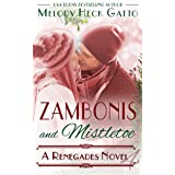 Zambonis and Mistletoe - A Holiday Romance: Renegades 4 (The Renegades Series)
