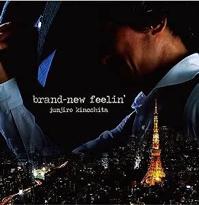 brand-new feelin'