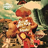 Dig Out Your Soul (Reissue)