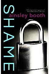 Shame (Secrets and Lies Book 2) Kindle Edition