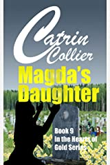 MAGDA'S DAUGHTER (HEARTS OF GOLD Book 9) Kindle Edition