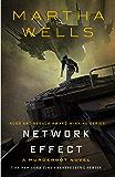 Network Effect: A Murderbot Novel (The Murderbot Diaries Boo…