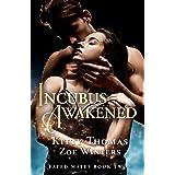 Incubus Awakened: Fated Mates Book 2