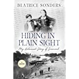Hiding in Plain Sight: My Holocaust Story of Survival