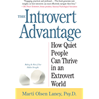 The Introvert Advantage: How Quiet People Can Thrive in an E…