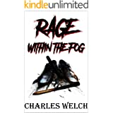 Rage Within The Fog (English Edition)