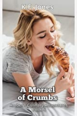 A Morsel of Crumbs (Amber's Culinary Adventures Book 5) Kindle Edition