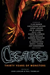 Creatures: Thirty Years of Monsters Kindle Edition