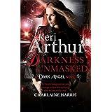 Darkness Unmasked: Number 5 in series (Dark Angels)