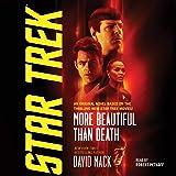 More Beautiful Than Death (The Star Trek Series)