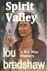Spirit Valley (Ben Blue Book 7) Kindle Edition