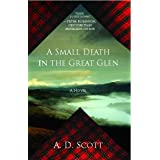 A Small Death in the Great Glen: A Novel (The Highland Gazette Mystery Series Book 1)