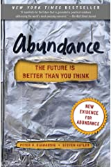 Abundance: The Future Is Better Than You Think (Exponential Technology Series) Kindle Edition