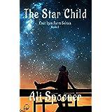 The Star Child (Cast Iron Farm Book 2)