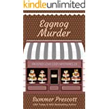 Eggnog Murder (Frosted Love Cozy Mysteries` Book 23)