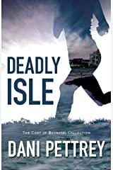 Deadly Isle (The Cost of Betrayal Collection) Kindle Edition