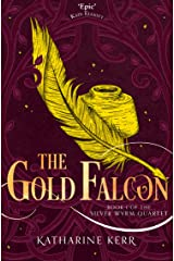 The Gold Falcon (The Silver Wyrm, Book 1) (Dragon Mage 4) Kindle Edition
