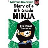 My Worst Frenemy: Diary of a 6th Grade Ninja 10