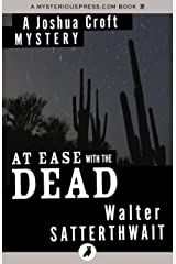 At Ease with the Dead (The Joshua Croft Mysteries) Kindle Edition