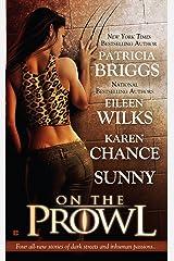 On the Prowl (Alpha and Omega) Kindle Edition