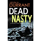 DEAD NASTY a gripping crime thriller full of twists (Calladine & Bayliss Mystery Book 6)