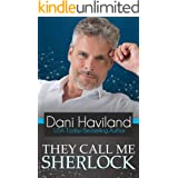They Call Me Sherlock (Triplets: Three Aren't One Book 5)