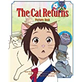 The Cat Returns Picture Book: Volume 1