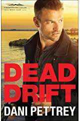 Dead Drift (Chesapeake Valor Book #4) Kindle Edition