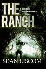 The Ranch: A Legacy of Darkness (The Legacy Series Book 3) Kindle Edition