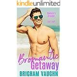 Bromantic Getaway: A Best Friends to Lovers Bi Awakening MM Romance