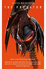The Predator: The Official Movie Novelization Kindle Edition