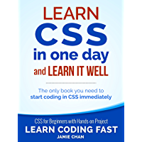 CSS (with HTML5): Learn CSS in One Day and Learn It Well. CS…
