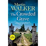 The Crowded Grave: Bruno deals with murder and mayhem in rural France (The Dordogne Mysteries Book 4)