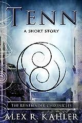 Tenn: A Runebinder Short Sequel (The Runebinder Chronicles) Kindle Edition