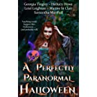 A Perfectly Paranormal Halloween (A Perfectly Paranormal Anthology Series Book 2)