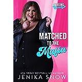 Matched to the Mafia (Seeking Curves)