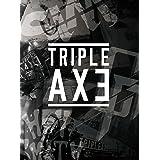TRIPLEAXE TOUR'17 [DVD]