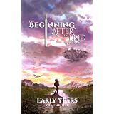 The Beginning After The End: Early Years, Book 1