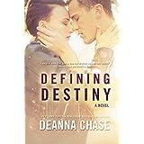 Defining Destiny (Destiny, Book 1): New Adult Romance